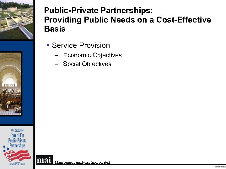 Public-Private Partnerships: Providing Public Needs on a Cost-Effective Basis § Service Provision – Economic
