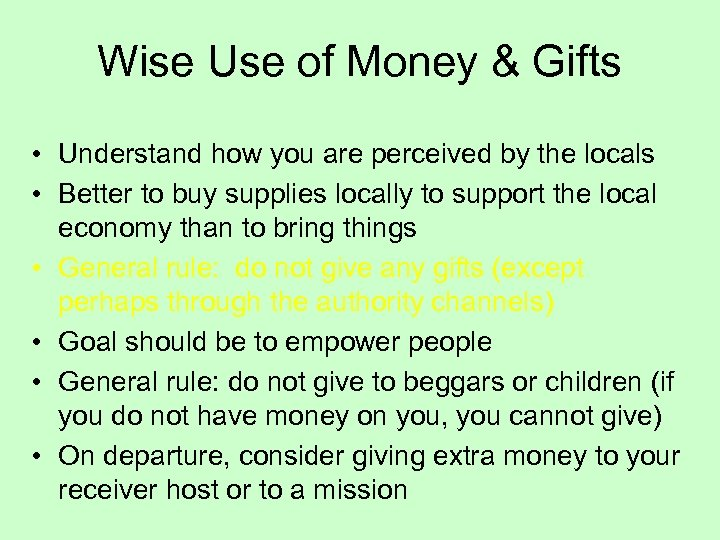 Wise Use of Money & Gifts • Understand how you are perceived by the