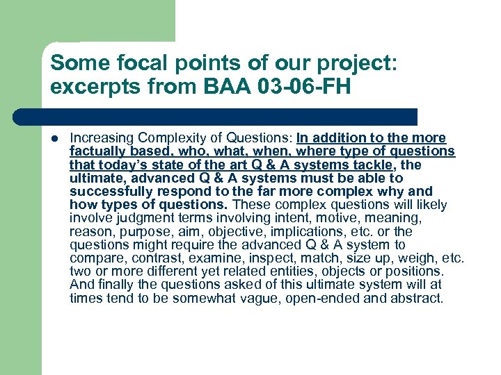 Some focal points of our project: excerpts from BAA 03 -06 -FH l Increasing