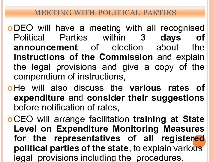 MEETING WITH POLITICAL PARTIES DEO will have a meeting with all recognised Political Parties