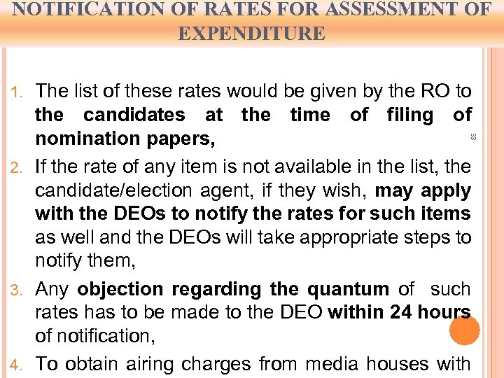 NOTIFICATION OF RATES FOR ASSESSMENT OF EXPENDITURE The list of these rates would be