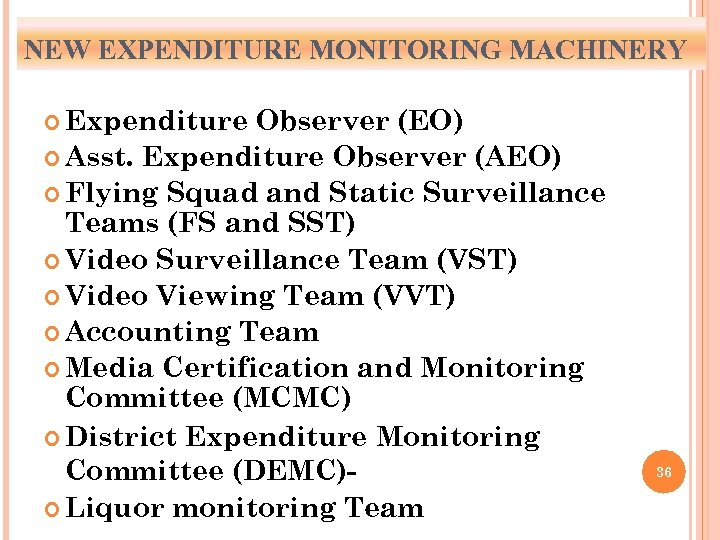 NEW EXPENDITURE MONITORING MACHINERY Expenditure Observer (EO) Asst. Expenditure Observer (AEO) Flying Squad and