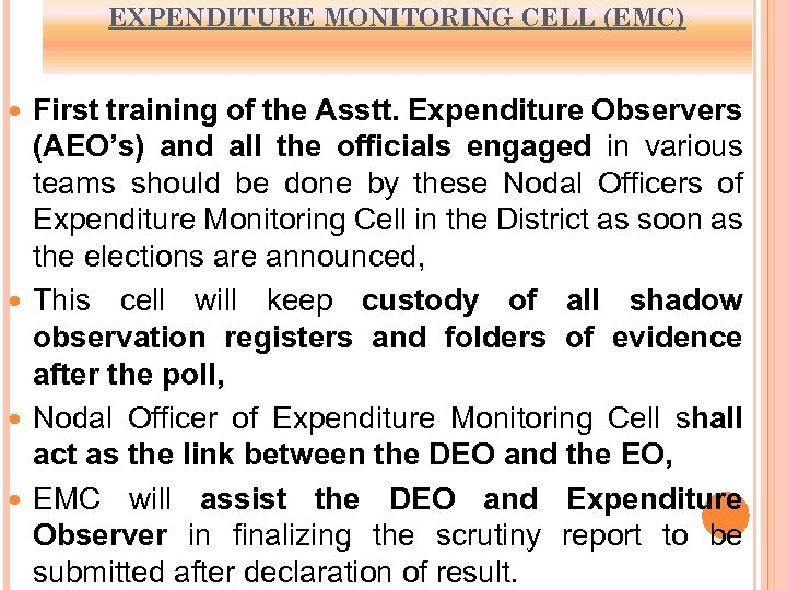 EXPENDITURE MONITORING CELL (EMC) First training of the Asstt. Expenditure Observers (AEO's) and all