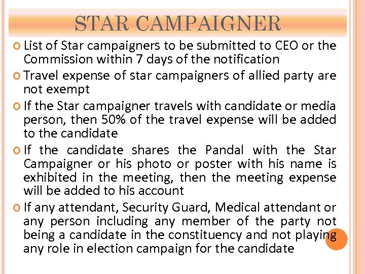 STAR CAMPAIGNER List of Star campaigners to be submitted to CEO or the Commission