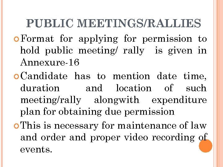 PUBLIC MEETINGS/RALLIES Format for applying for permission to hold public meeting/ rally is given