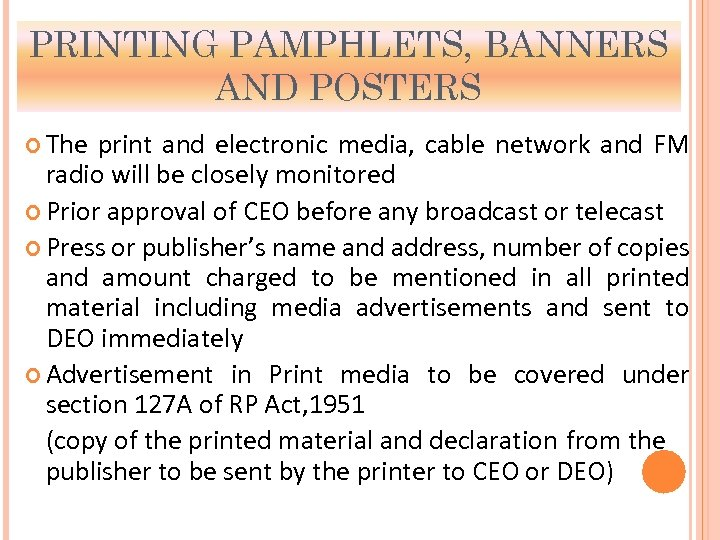 PRINTING PAMPHLETS, BANNERS AND POSTERS The print and electronic media, cable network and FM