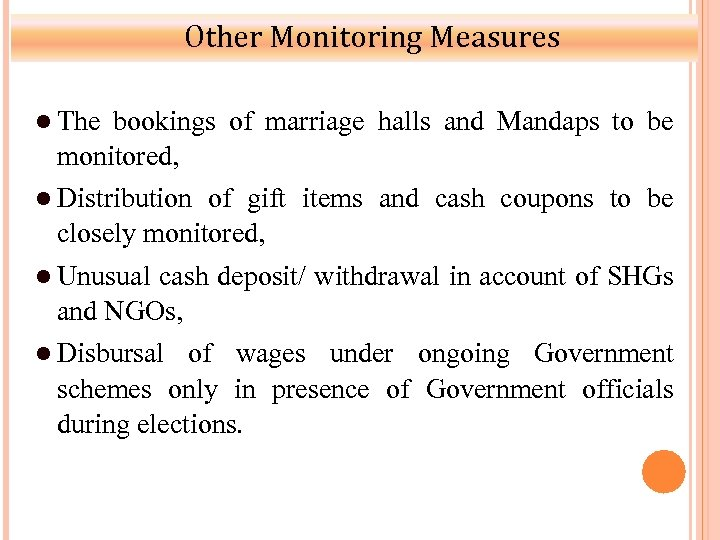 Other Monitoring Measures The bookings of marriage halls and Mandaps to be monitored, Distribution