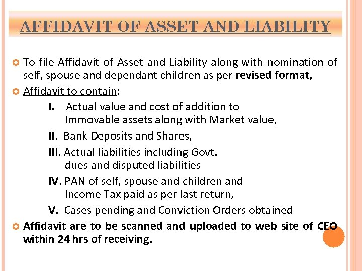 AFFIDAVIT OF ASSET AND LIABILITY To file Affidavit of Asset and Liability along with