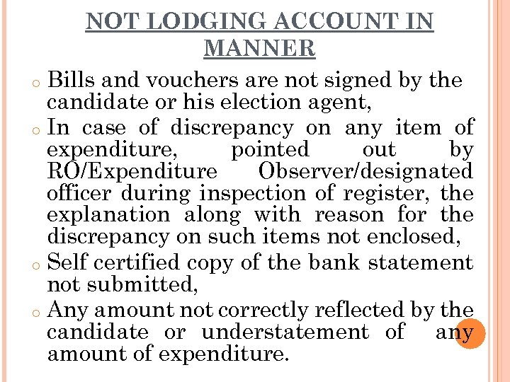 NOT LODGING ACCOUNT IN MANNER o Bills and vouchers are not signed by the