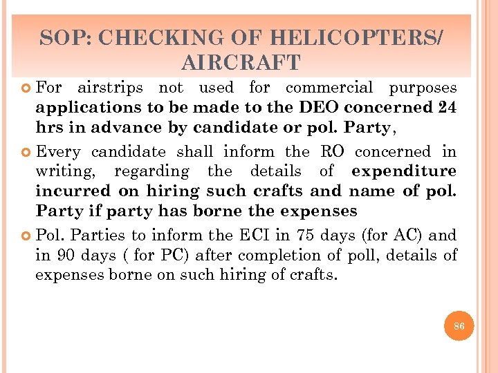SOP: CHECKING OF HELICOPTERS/ AIRCRAFT For airstrips not used for commercial purposes applications to