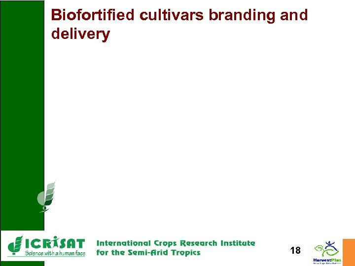 Biofortified cultivars branding and delivery 18