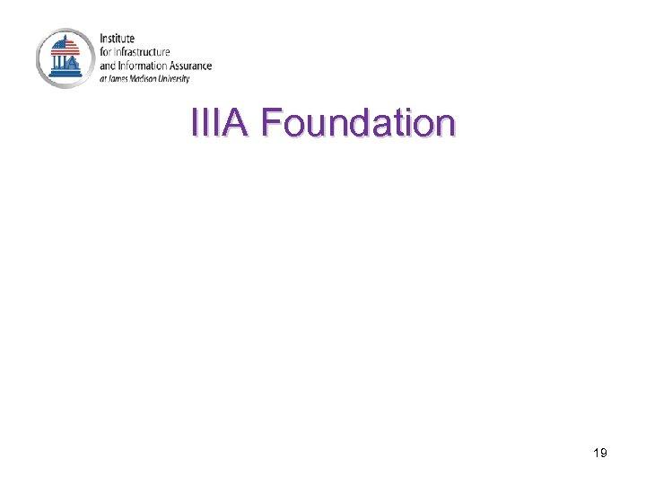 IIIA Foundation 19