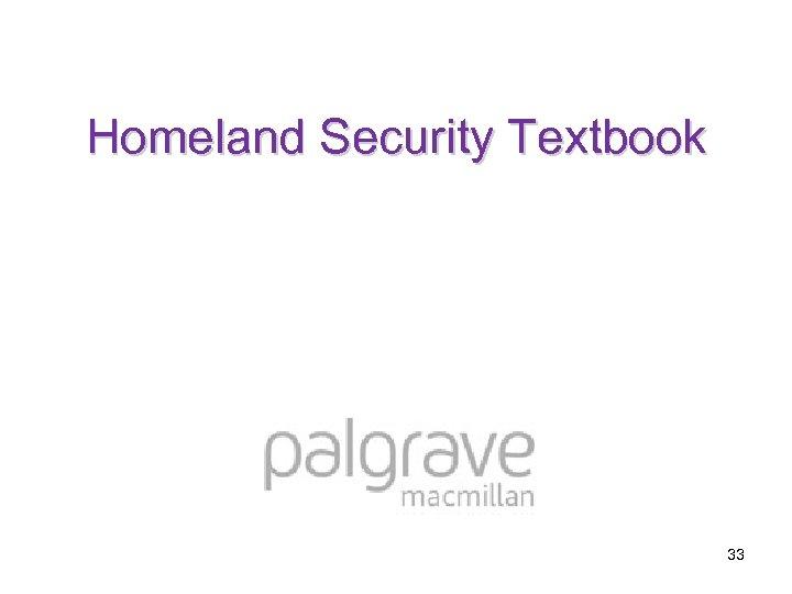 Homeland Security Textbook 33