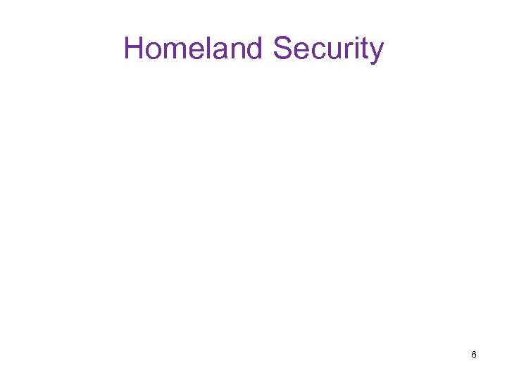 Homeland Security 6