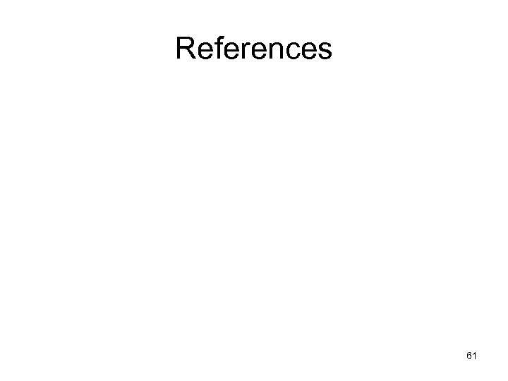 References 61