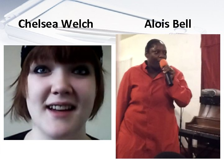 Chelsea Welch Alois Bell