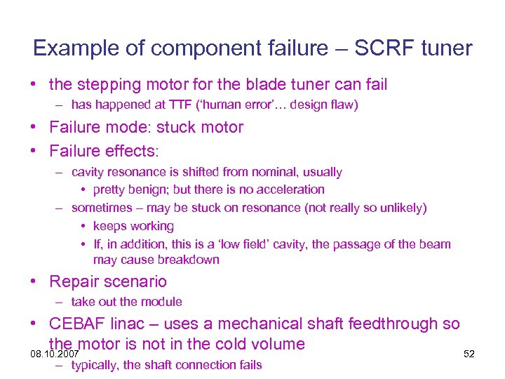 Example of component failure – SCRF tuner • the stepping motor for the blade