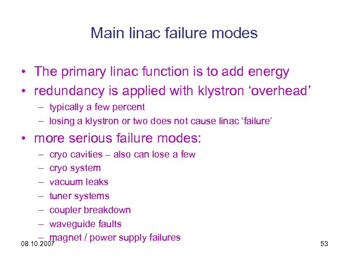 Main linac failure modes • The primary linac function is to add energy •