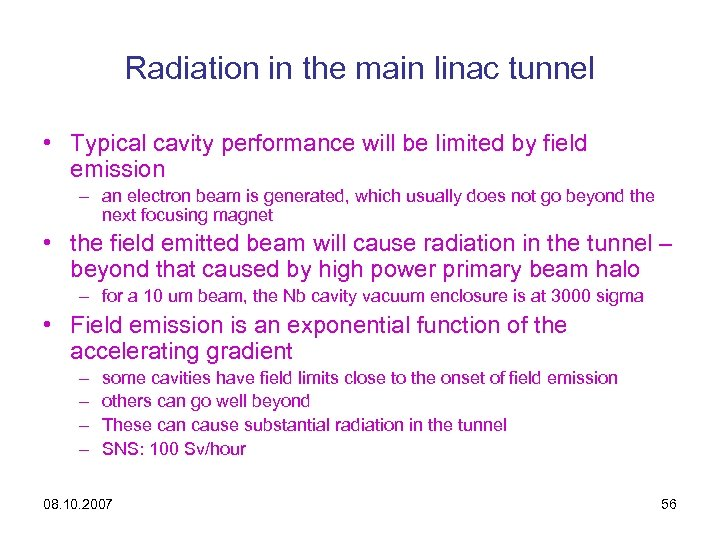 Radiation in the main linac tunnel • Typical cavity performance will be limited by