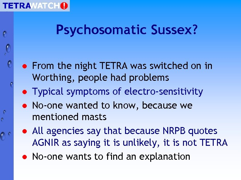 Psychosomatic Sussex? l l l From the night TETRA was switched on in Worthing,