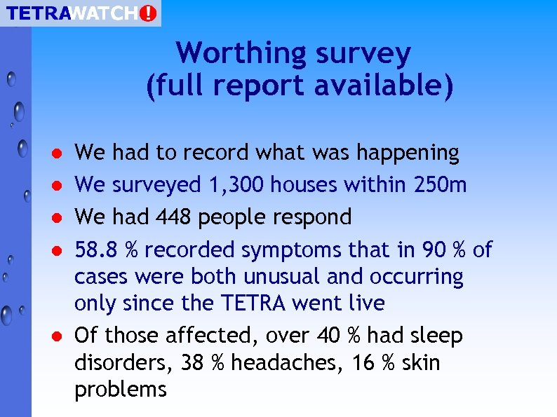 Worthing survey (full report available) l l l We had to record what was