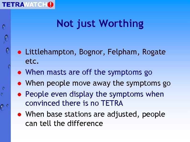 Not just Worthing l l l Littlehampton, Bognor, Felpham, Rogate etc. When masts are