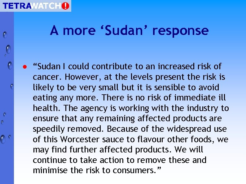 """A more 'Sudan' response l """"Sudan I could contribute to an increased risk of"""