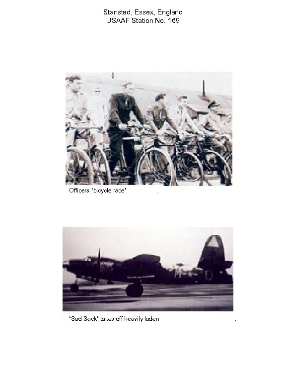 "Stansted, Essex, England USAAF Station No. 169 Officers ""bicycle race"" . ""Sad Sack"" takes"