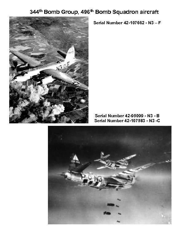 344 th Bomb Group, 496 th Bomb Squadron aircraft Serial Number 42 -107662 -