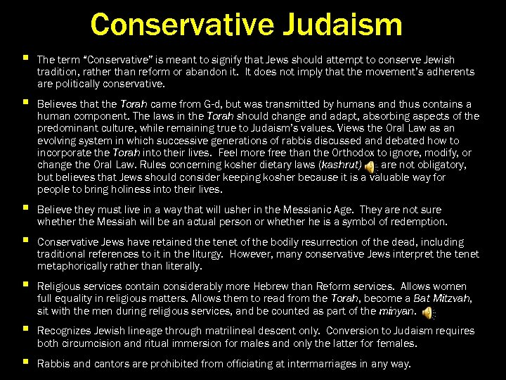 an in depth analysis of conservative judaism and the sect beliefs Conservative judaism is not halakhic because conservative jews are not halakhic, and increasingly even conservative rabbis are not halakhic although it often takes time, lack of mesorah (tradition) eventually corrupts observance and lax observance stimulates spiraling assimilation.