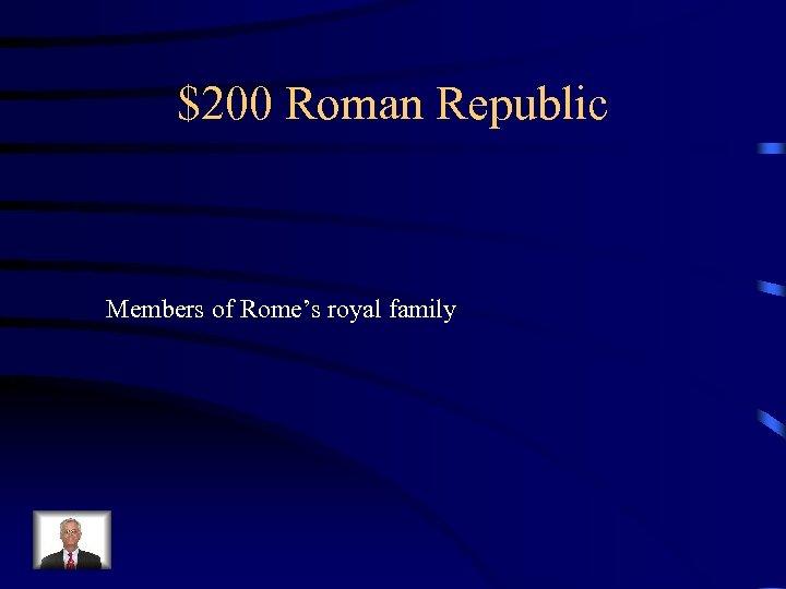 $200 Roman Republic Members of Rome's royal family
