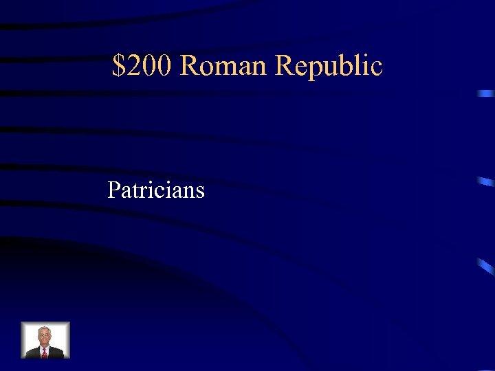 $200 Roman Republic Patricians