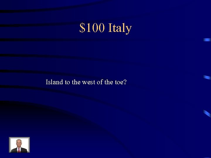 $100 Italy Island to the west of the toe?