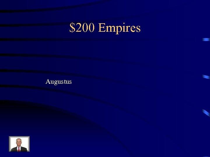 $200 Empires Augustus