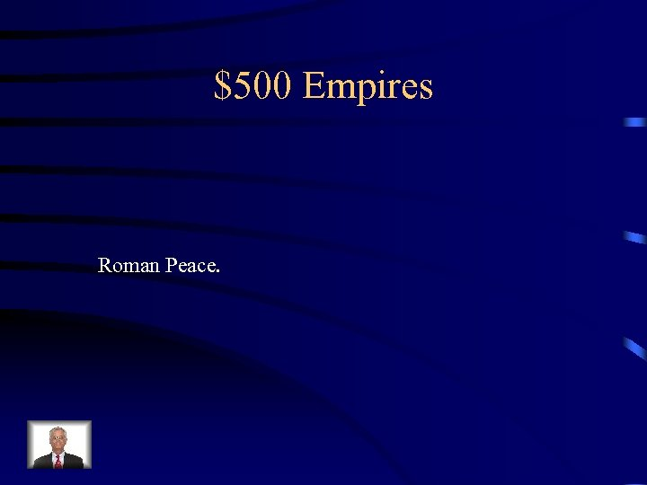 $500 Empires Roman Peace.