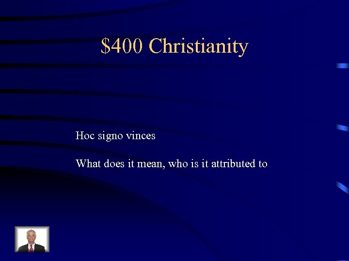 $400 Christianity Hoc signo vinces What does it mean, who is it attributed to