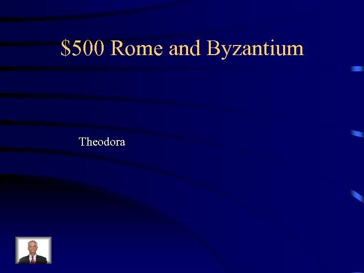 $500 Rome and Byzantium Theodora