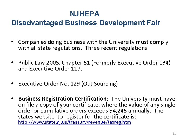 NJHEPA Disadvantaged Business Development Fair • Companies doing business with the University must comply