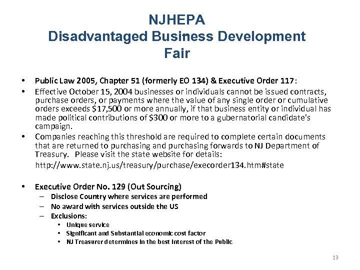 NJHEPA Disadvantaged Business Development Fair • • Public Law 2005, Chapter 51 (formerly EO