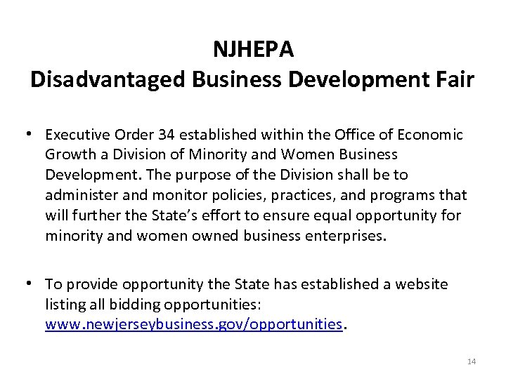 NJHEPA Disadvantaged Business Development Fair • Executive Order 34 established within the Office of