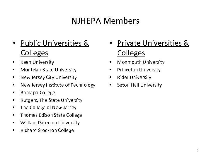 NJHEPA Members • Public Universities & Colleges • • • Kean University Montclair State