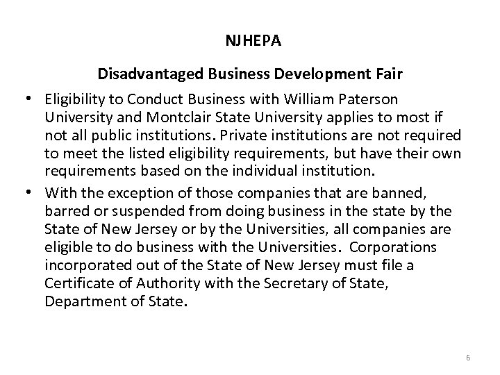 NJHEPA Disadvantaged Business Development Fair • Eligibility to Conduct Business with William Paterson