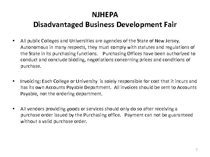 NJHEPA Disadvantaged Business Development Fair • All public Colleges and Universities are agencies of
