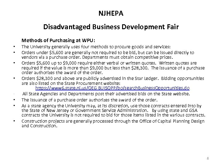 NJHEPA Disadvantaged Business Development Fair • • Methods of Purchasing at WPU: The University