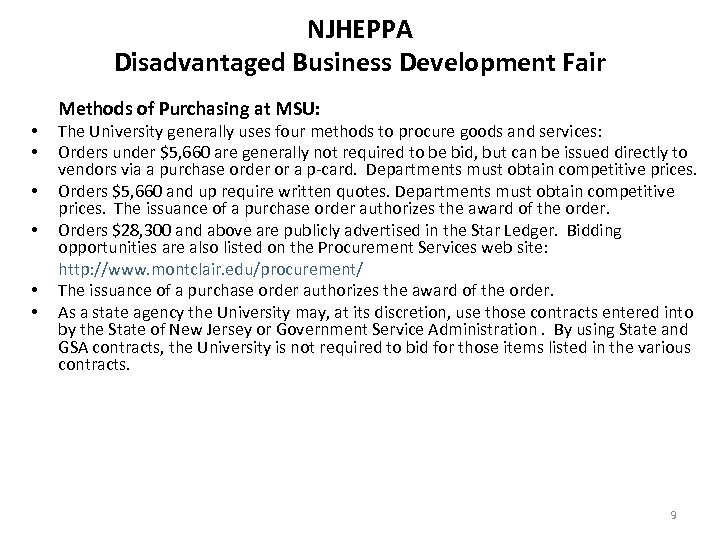 NJHEPPA Disadvantaged Business Development Fair • • • Methods of Purchasing at MSU: The