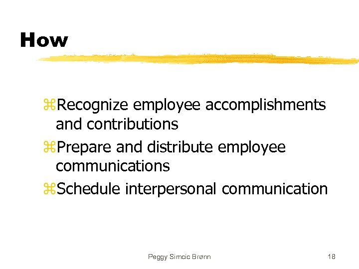 How z. Recognize employee accomplishments and contributions z. Prepare and distribute employee communications z.