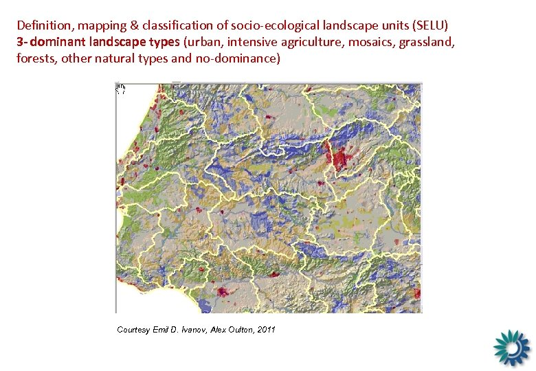 Definition, mapping & classification of socio-ecological landscape units (SELU) 3 - dominant landscape types