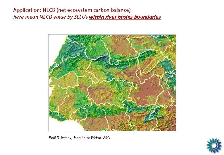 Application: NECB (net ecosystem carbon balance) here mean NECB value by SELUs within river