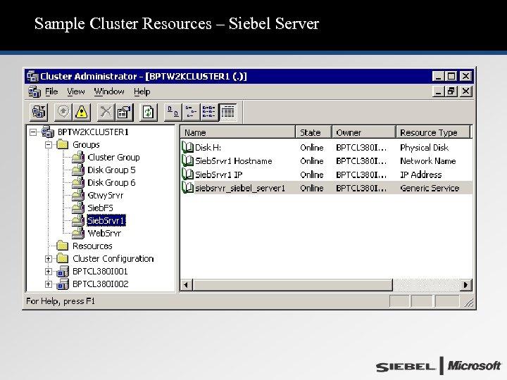 Sample Cluster Resources – Siebel Server