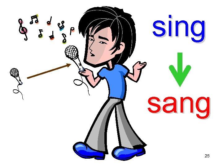 sing sang 25